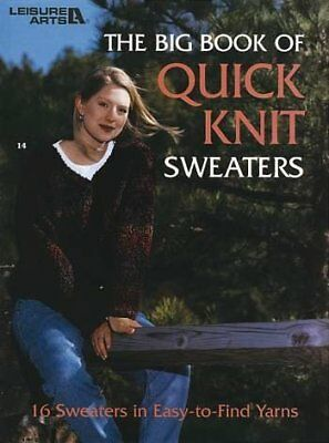 Big Book Of Quick Knit Sweaters, The