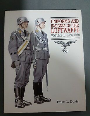 Uniforms and insignia of the luftwaffe volume 1 1933-1940