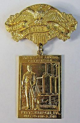 1918 EAGLES GRAND AERIE CONVENTION Pittsburgh Pennsylvania medal pinback badge +