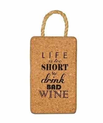 Wine All The Time 22036 Life is Too Short Cork Trivet,