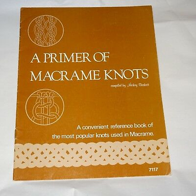 A Primer of Macrame Knots by Mickey Baskett reference book for knots