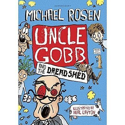 Uncle Gobb and the Dread Shed by Michael Rosen-9781408851302-G065