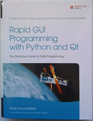 Rapid GUI Programming with Python and Qt: The Definitive Guide to PyQt...