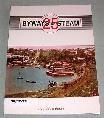 Byways of Steam, No 25, NSW, SC book,
