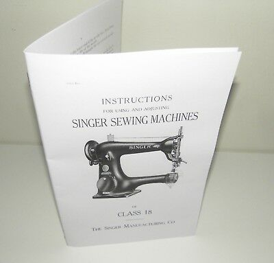 Singer Sewing Machine Class 18 Instruction Manual Reproduction