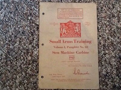 WW2 Small Arms Training Vol 1 Pamphlet no 22 Sten Machine Carbine 1942