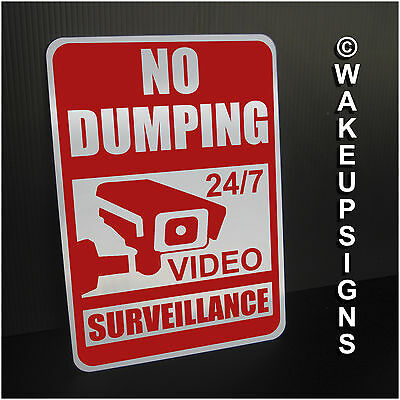 "No Dumping Sign Aluminum 7"" By 10"" 24/7 Video Surveillance For Littering Garbage"