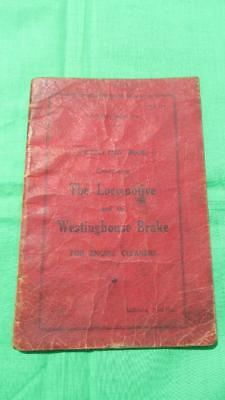 1952 Victorian Railways Instruction Book Concerning The Locomotive & The Westing