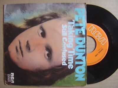 PETE DUNTON taking time / still confused GERMANY 45 RCA 1973 *PHASING POP PSYCH*