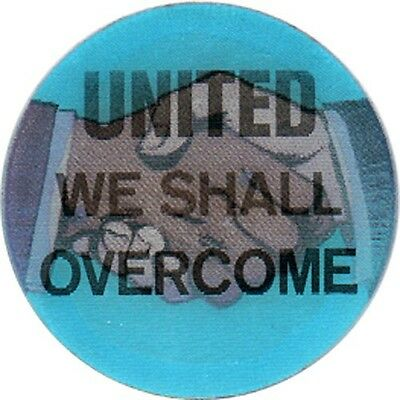 1960s Civil Rights Movement WE SHALL OVERCOME Flasher Sticker Badge (4441)