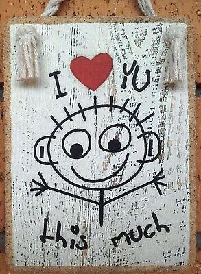 Handmade Plaque Sign* I Love You This Much *  Inspirational  Cute Gift