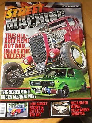 STREET MACHINE UK ISSUE 5 November 2017 Will Post Second Class After 23.10.17