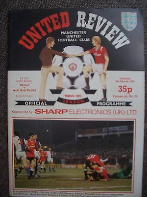 1985....MANCHESTER UNITED v WEST HAM UTD...F.A.Cup rd 6..... Football Programme