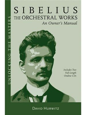 David Hurwitz: Sibelius - The Orchestral Works. Book, CD
