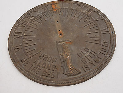 """Brass Sundial Plate (D2R) 11.5"""" Grow Old Along with Me the Best is Yet to Be"""