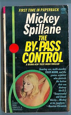 The By-Pass Control, by Mickey Spillane - Signet PB #P3077- 1967 - 1st Ed PB