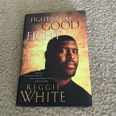 Packers Reggie White Authentic Signed Autographed Fighting The Good Fight Book