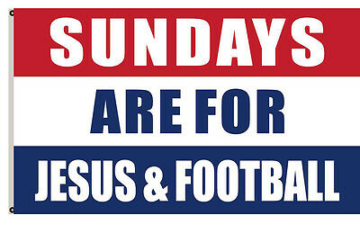 Sundays are for jesus & Football flag