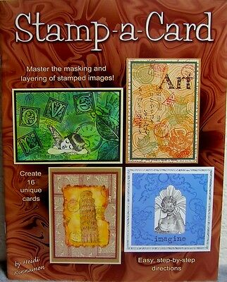 """""""Stamp-A-Card"""" Book-Create Unique Collage Style Cards by Layering Stamped Images"""