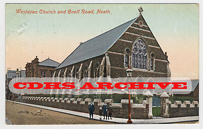 POSTCARD - Wesleyan Church and Gnoll Road, Neath. Posted 1911