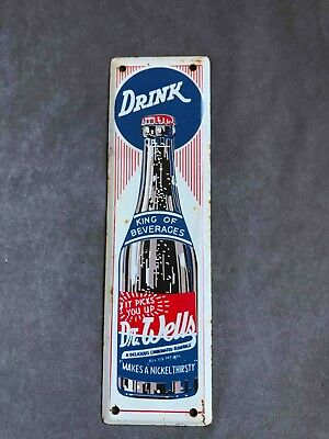 Vintage Drink Dr. Wells Soda Tall Painted Advertising Door Push Plate Sign