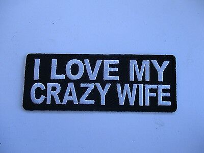 I Love my crazy wife patch Sew/iron on - rider biker motorcycle vest