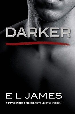 Darker: Fifty Shades Darker as Told by Christian by E L James Paperback Book NEW