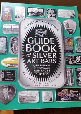 Guide Book of Silver Art Bars, 6th Edition 2008 by Archie Kidd
