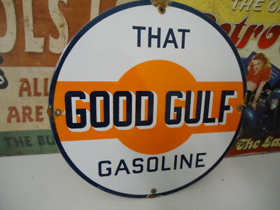 1940's That Good Gulf Gasoline  Porcelain Gas Pump Sign