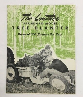 Vintage Lowther TREE PLANTER Brochure Agricultural Forestry Machine Joliet, Il.