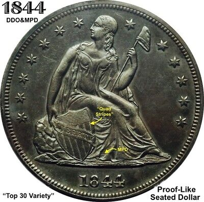 "1844 Liberty Seated Dollar - Mpd & Ddo (""quad Stripes"") Proof-Like *high Grade*"
