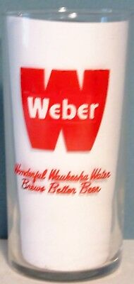 "WEBER BEER GLASS 4 1/2"" HIGH~Marked~WONDERFUL WAUKESHA WATER BREWS BETTER BEER"