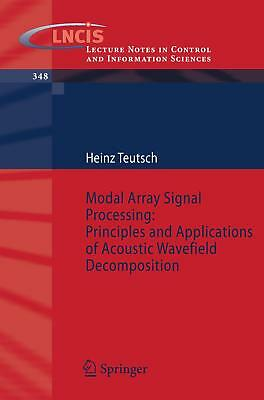 Modal Array Signal Processing: Principles and Applications of Acoustic Wavefie..