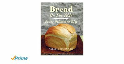 Bread on the Table:Baking Traditions Valerie O'Connor-9781847175427-G046
