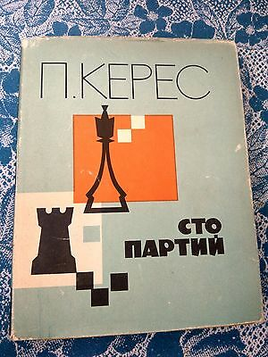 1966 Paul Keres One Hundred Games Chess Book in Russian Vintage USSR Soviet Rare