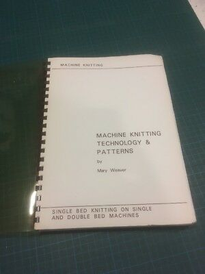 Machine Knitting Technology & Patterns Book by Mary Weaver - Good Condition