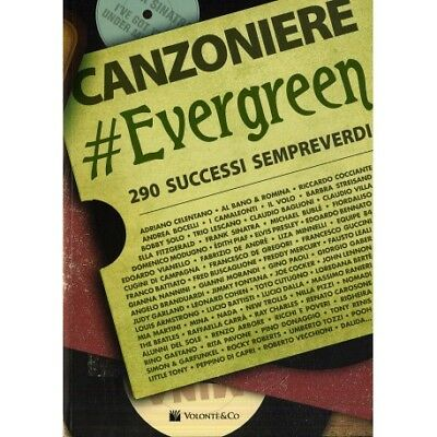 Canzoniere Evergreen 290 Successi Sempreverdi Con Testi E Accordi
