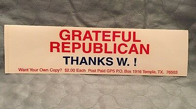 Republican Bumper Sticker Thanks W.! Grateful Republican