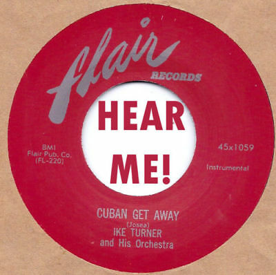 NEW !! R&B Re-issue : IKE TURNER - CUBANO JUMP / LONELY  on FLAIR 45x1040