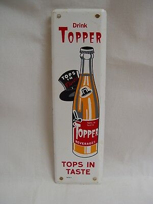 Drink Topper Soda Beverages Tops In Taste Metal Advertising Door Push Sign