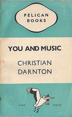 You and Music by Christian Darnton (Pelican Books)