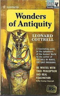 Wonders of Antiquity by Leonard Cottrell (Pan books X190)