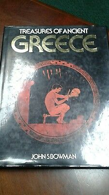 TREASURES OF ANCIENT GREECE BY JOHN S. BOWMAN 1986 Hardcover
