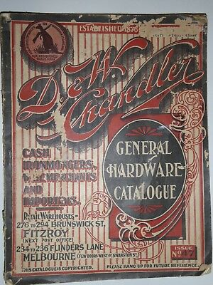 DW Chandler General Hardware Catalogue Issue 47
