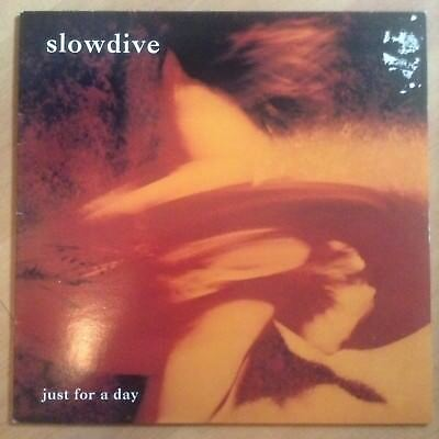 Slowdive Just For A Day Original 1991 UK Vinyl Album First Pressing Creation