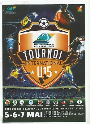 GUADELOUPE TOURNOI 2017 incl TOTTENHAM HOTSPUR OLYMPIQUE MARSEILLE and others