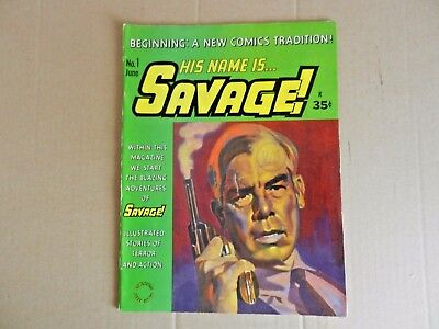 His Name is Savage by Gil Kane (1968) [Adventure House]