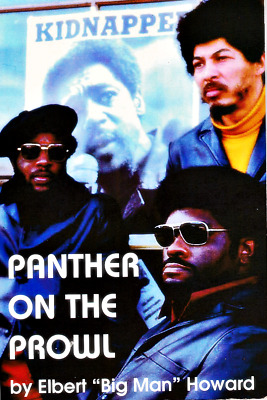 """PANTHER ON PROWL by Elbert """"Big Man"""" Howard Black Panther Party Panthers Rare PB"""
