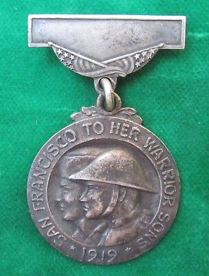 1919 WW I San Francisco To Her Warrior Sons Veteran Medal sterling silver