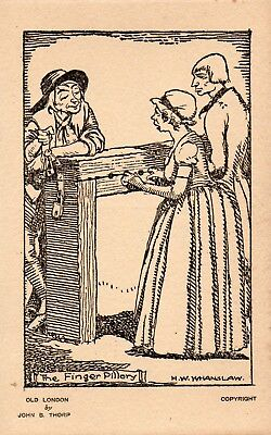 Vintage Postcard - Old London - Punishments Of The Past - The Finger Pillory